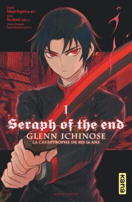 Couverture du livre : Seraph of the End : Glenn Ichinose, la catastrophe de ses 16 ans (Manga), Tome 1