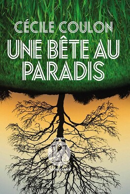 Couverture du livre : Une bête au paradis