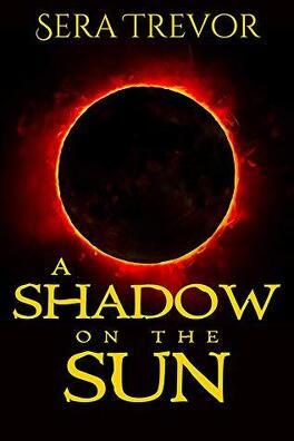 Couverture du livre : A Shadow on the Sun