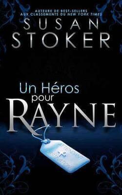 Couverture de Delta Force Heroes, Tome 1 : Un héros pour Rayne