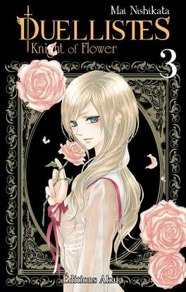Couverture du livre : Duellistes - Knight of Flower, tome 3