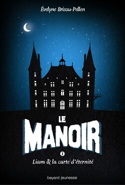 Couverture de Le Manoir, Tome 1 : Liam et la Carte d'Éternité