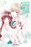 Come to me - Wedding, Tome 2