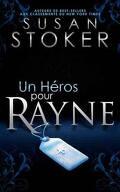 Delta Force Heroes, Tome 1 : Un héros pour Rayne