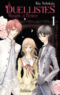Duellistes - Knight of Flower, tome 1