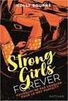 Strong girls forever, Tome 2 : Pourquoi ne pas craquer pour un mec parfait ?