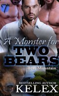 Bear Mountain, Tome 21 : A Monster for Two Bears