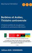 Berbères et Arabes, l'histoire controversée