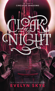 Circle of Shadows, tome 2 : Cloak of Night
