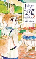 Giant Spider & Me, tome 2