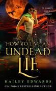 Guide pour nécromancien en herbe, Tome 5 : How to Live an Undead Lie