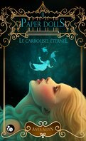Le Carrousel Éternel, Tome 2 : Paper Dolls