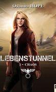 Lebenstunnel, Tome 2 : Chaos