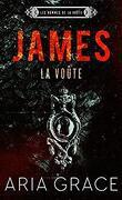 Les Hommes de La Voûte, Tome 9 : James
