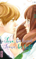 Love, be loved, Leave, be left, Tome 2