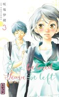 Love, be loved, Leave, be left, Tome 3