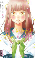 Love, be loved, Leave, be left, Tome 5