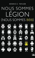 Nous sommes Bob, Tome 1 : Nous sommes légion