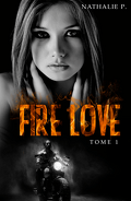 Fire Love, Tome 1