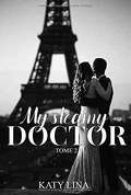 Paris, Love & Hospital, Tome 2 : My steamy doctor