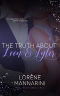 The Truth About, Tome 1,5 : The Truth About Leen & Tyler