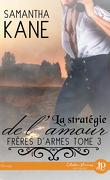Frères d'armes, Tome 3 : La stratégie de l'amour