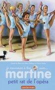 Je commence à lire avec Martine - Martine petit rat de l'opéra