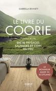 Le livre du coorie - Entre paysages sauvages et coin du feu