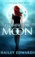 Lorimar Pack, Tome 1 : Promise the Moon