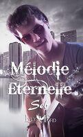Mélodie Eternelle - Seb