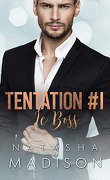 Tentation, Tome 1 : Le Boss