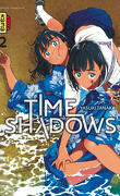 Time Shadows, Tome 2