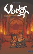 Voro, le Secret des trois rois - Deuxième partie