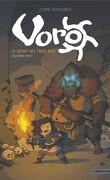 Voro, le Secret des trois rois - Troisième partie