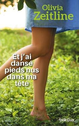 Couverture du livre : Et j'ai dansé pieds nus dans ma tête