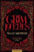 Grim Lovelies, Tome 1