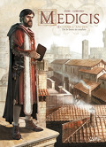 Médicis, Tome 1 : Cosme l'ancien - De la boue au marbre