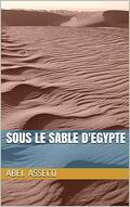 Sous le sable d'Egypte