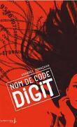 Nom de code : Digit