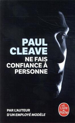 Ne Fais Confiance A Personne Livre De Paul Cleave
