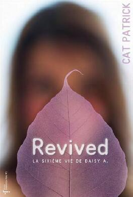Couverture du livre : Revived : La Sixième Vie de Daisy A.