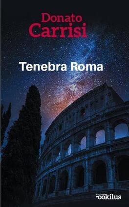 Couverture du livre : Tenebra Roma