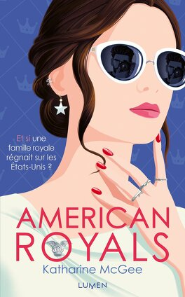 American Royals - Livre de Katharine McGee