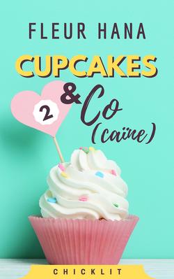 Couverture de Cupcakes & Co(caïne), Tome 2