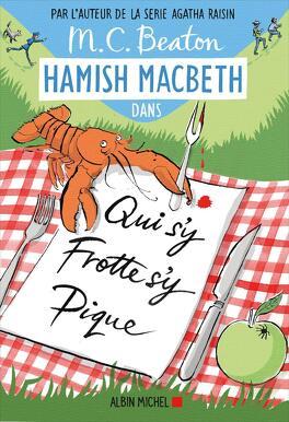 Couverture du livre : Hamish Macbeth, Tome 3 : Qui s'y frotte s'y pique