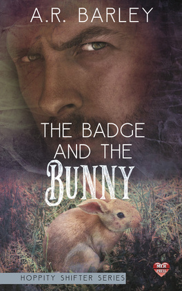 Couverture du livre : Hoppity Shifter, Tome 3 : The Badge and the Bunny