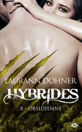 Couverture du livre : Hybrides, Tome 8 : Obsidienne