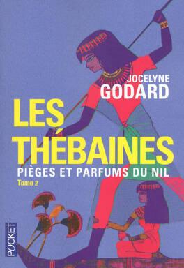 Couverture du livre : Les Thébaines, Tome 2 : Pièges et parfums du Nil