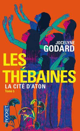Couverture du livre : Les Thébaines, Tome 5 : La Cité d'Aton