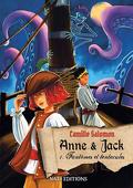 Anne & Jack, tome 1 : Fantômes et tentacules